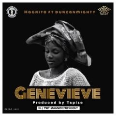 Magnito - Genevieve ft Duncan Mighty